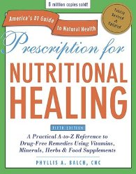 Prescription For Nutritional Healing 5th Edition #9881