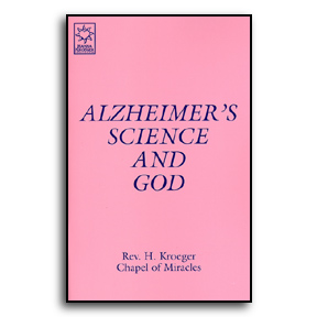 Alzheimer's Science & God #102