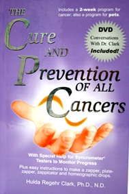 The Cure and Prevention of All Cancers with DVD #163